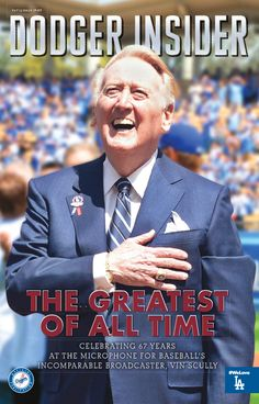 The twelfth 2016 issue of the new Dodger Insider magazine, featuring Vin Scully on the cover, will be available at Dodger Stadium.      **    Giants Series Starts Monday - Stadium Giveaways, Pregame Info and Other Stuff!