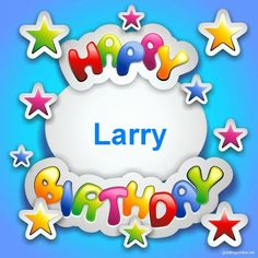 Image result for happy birthday larry