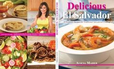 Back and front cover of my cookbook Delicious El Salvador:75 Authentic Recipes for Traditional Salvadoran Cooking