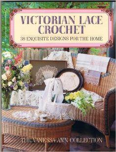 Victorian Lace Crochet: 38 Exquisite Designs for the Home: Amazon.co.uk: Vannessa-Ann: