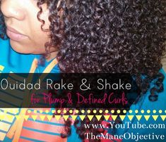 Plump, Defined Curls with NO Frizz: The Ouidad Rake & Shake Method ~ The Mane Objective