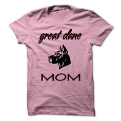 Great Dane Mom - #tee pee #university tee. ORDER NOW => https://www.sunfrog.com/Pets/Great-Dane-Mom.html?68278