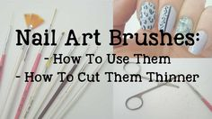 Nail Art Brushes | How To Use Them | How To Thin Them - YouTube