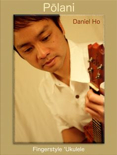 """In this songbook, six-time Grammy® award winner Daniel Ho documents the music of his solo 'ukulele album Polani (Pure) in tablature and notation. In 2010, it became the first 'ukulele album in music history to receive a Grammy® nomination. Also includes the music for his 'ukulele instrumental """"Haiku."""" #ukulele #DanielHo #music"""