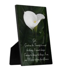 Serenity Prayer Lily Photo Plaque SOLD on Zazzle! #flowers #lilies #prayers #inspirational
