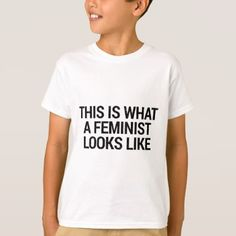 #feminist #tshirts - #This is what a feminist looks like T-Shirt