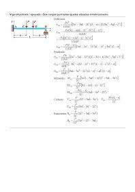 Estructuras Uno: Valores de Reacciones, Esfuerzos y Deformaciones en Vigas para distintas Hipótesis de Cargas de Servicio y Sistemas de Apoyos