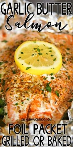 Garlic Butter Salmon is a simple foil packet dinner recipe that's oven-baked for a quick & healthy dinner or made on the grill at your next backyard BBQ. AD Baked Salmon Recipes, Seafood Recipes, Beef Recipes, Cooking Recipes, Savoury Recipes, Easy Cooking, Grilling Recipes, Salmon Foil Packets Grill, Dinner Recipes Easy Quick