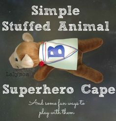 Super Simple Craft for Kids - Easy Stuffed Animal Superhero Cape