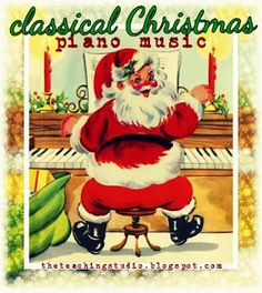 Classical Christmas Piano Music - an amazing list of beautiful classical pieces for the Christmas season!