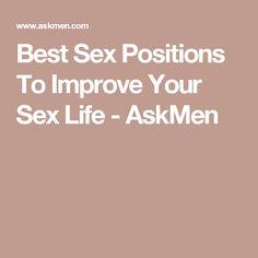 Best Sex Positions To Improve Your Sex Life - AskMen