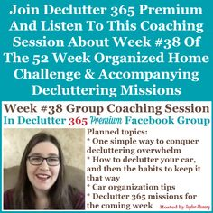 Join Declutter 365 premium and listen to this coaching session about Week #38 of the 52 Week Organized Home Challenge and accompanying decluttering missions, with a discussion of decluttering and organizing vehicles {on Home Storage Solutions 101} Home Organization Hacks, Paper Organization, Organizing Your Home, Organizing Tips, Cleaning Tips, Financial Organization, Organizing Coupons, Homework Organization, Kitchen Organization