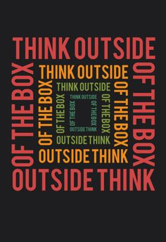 Think outside of the box Great Quotes, Inspirational Quotes, Thinking Outside The Box, Jokes Quotes, After School, Thought Provoking, Pattern Design, The Outsiders, Wisdom