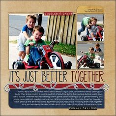Layout by Bethanny10 #scrapbook #layout #digiscrap---Do this for Bailey and Theo