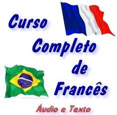 Curso Completo de Francês http://www.mpsnet.net/loja/index.asp?loja=1&link=VerProduto&Produto=359