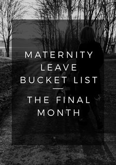 Next month I'm going back to work, here's my end of maternity leave bucket list!