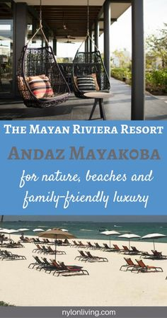 The Hyatt Andaz Mayakoba Resort Riviera Maya | Hyatt Mayakoba | Andaz Playa del Carmen | Hotel Andaz Mayokaba Review