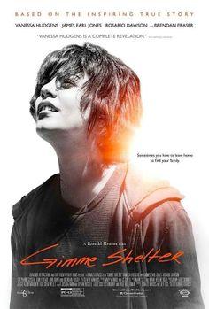 Llega el primer cartel de 'Gimme Shelter', cinta protagonizada por Vanessa Hudgens y en la que trabaja junto a Brendan Fraser y Rosario Dawson. Dirigida por Ron Krauss.
