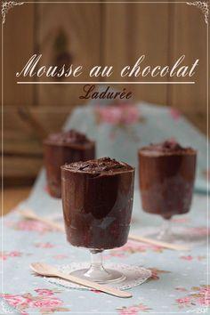 Mousse au Chocolate~Ladurée {by Paula, Con las Zarpas en la Masa}