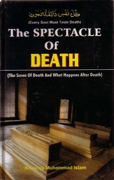 The Spectacle of Death: The Scene of Death and What happens After Death