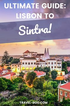 An Ultimate Guide to visiting Sintra Portugal - Lisbon Travel Itinerary. Are you visiting Lisbon? Then don't miss out on this complete guide to visiting magical Sintra which is a must add to your Lisbon Travel Itinerary! #sintra #sintraportugal #lisbon Sintra Portugal, Spain And Portugal, Portugal Travel, Spain Travel, Europe Travel Guide, Travel Guides, Travel Destinations, Lisbon Accommodation, Day Trips From Lisbon