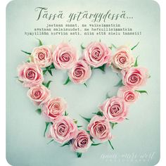 Ystävänpäivä Archives - Anna-Mari West Photography Happy Friendship Day, Enjoy Your Life, Some Words, Music Quotes, Valentines Day, Floral Wreath, Projects To Try, Thoughts, Flowers