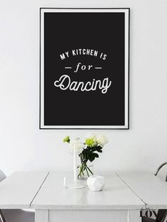 Kitchen Decor My Kitchen Is For Dancing Kitchen by LovelyPosters