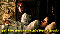 """""""ye'll have to answer to Laird broch tuarach."""""""