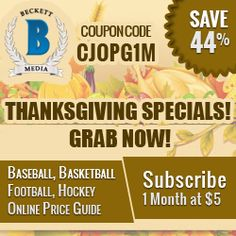 1 Month Single Sports (Baseball, Basketball, Football, Hockey) Price Guide (Web) Cards Subscription for $5.Use Coupon Code :CJOPG1M