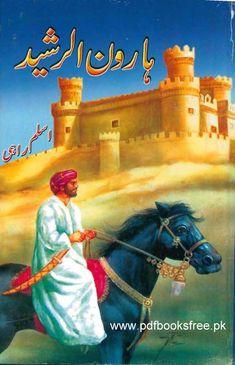 Khalifa Haroon-ur-Rasheed History in Urdu pdf | Free Pdf Books