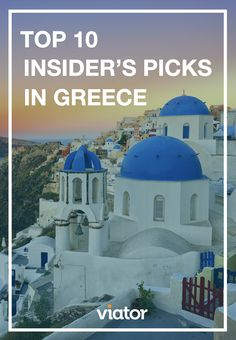There's so much to see and do in Greece! Here are our top 10 picks to help you plan your ultimate #vacation!