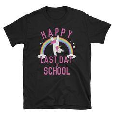 Happy Last Day of School Unicorn Dancing T Shirt