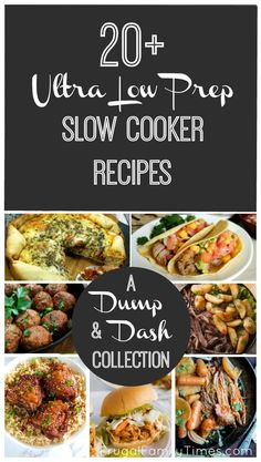 A roundup of 20+ slow cooker recipes that are almost no or very low in prep time. Fast, easy and family friendly. Delicious dump and dash crockpot recipes make making dinner simple when life gets complicated. Included are chili, sliders, ribs, vegetarian options, chicken, eggs and more. #slowcooker #crockpot #easyrecipes