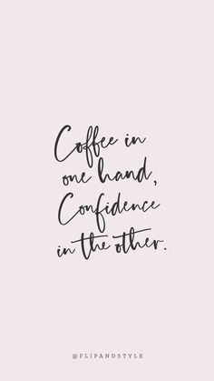 Blush pink background, lettering font coffee & confidence is part of Phone wallpaper quotes - The Words, Change Quotes, Quotes To Live By, Love Work Quotes, Work Qoutes, Pretty Girl Quotes, Cute Girly Quotes, Cute Short Quotes, Cute Happy Quotes