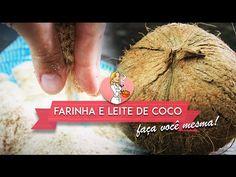 COMO FAZER FARINHA DE COCO E LEITE DE COCO - Amor Pela Comida | Reeducação Alimentar com a Chef Susan Martha