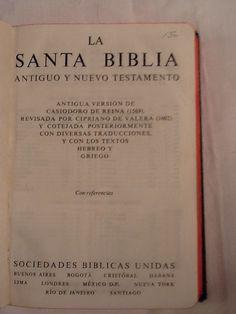 La Santa Biblia. Antigua y Nuevo Testamento