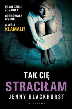 Tak cię straciłam - Blackhurst Jenny Nicholas Sparks, Trauma, Larry, Books, Movies, Movie Posters, Author, Libros, Film Poster