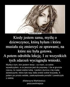 Nigdy się nie poddawaj Self Development, Personal Development, Wonder Woman Quotes, Serious Quotes, Life Sentence, Good Advice, Motto, True Colors, Positive Quotes