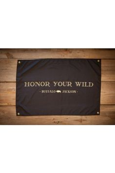 Honor your Wild Banner