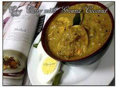 Egg Curry with Ground Coconut (Malabar) Egg Curry, Egg Recipes, Coconut, Eggs, Couture, Healthy, Food, Kitchens, Essen