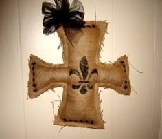 Burlap cross with Fleur de Lis by Bayou Burlap    Check out Bayou Burlap on Etsy! New store with fun new burlap creations...and she takes custom orders!     www.bayouburlap.etsy.com