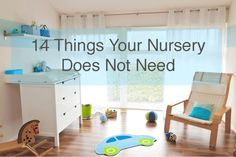 No sense buying baby toys and gear that are just going to sit unused in the corner. Read on to learn which nursery purchases to avoid.