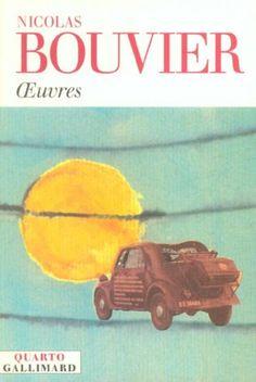 OEUVRES : BOUVIER, NICOLAS - livre : furet.com