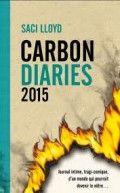 Carbon Diaries - Saci Lloyd