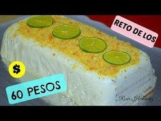 RETO DE LOS 60 PESOS|Tarta fría de galletas, leche condensada y limón| ROSVI HERNANDEZ - YouTube