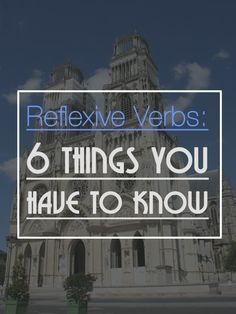 Updated: French Reflexive Verbs: 6 Things You Should Definitely Know About It