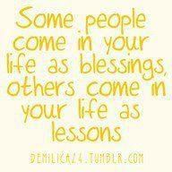 blessing or lesson  Want to be a blessing, but probably can be more of a lesson! I am learning to listen more, so just tell me:)