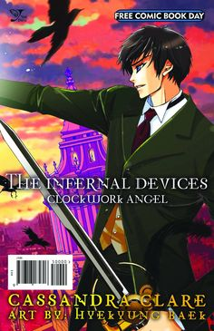 The Infernal Devices: Clockwork Angel by Cassandra Clare. Free Comic Book Day special edition.