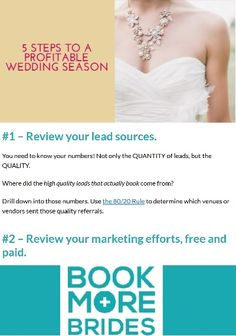 5 Steps to a Profitable Wedding Season. Click to read the full article on http://www.BookMoreBrides.com