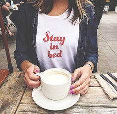 Listen to your tee :: STAY IN BED